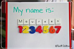 Write the child's name on the board with the magnets. Then we count how many letters are in the name.
