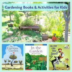 Gardening Books for Kids + lots of  great garden activities & crafts!