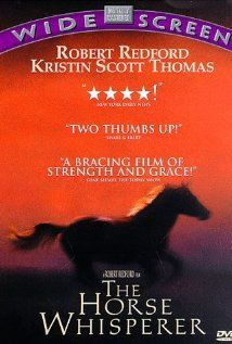 """Oh sob. The Horse Whisperer 1998. So good. Beautifully filmed and acted by a brilliant cast.  """"A teenage girl riding a horse is hit by a truck. To help heal her troubled/injured daughter, and horse, the mother takes them to Montana to recuperate at the ranch of a 'horse whisperer', a horse healer of mystical talents. The mother proceeds to fall in love with him, as well. Written byDan"""""""