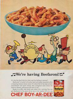 A cute ad for Chef Boy-Ar-Dee Beefaroni #vintage #retro #food #pasta #beefaroni #ad #1960s #nostalgia #ChefBoyardee