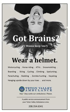 Got Brains Teton Valley Ambulance ad campaign #ems #ambulance #emergency #gotbrains