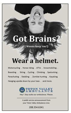 Got Brains Teton Valley Ambulance ad campaign #ems #ambulance #emergency #gotbrains