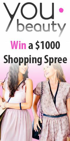 Get in to #Win a $1000 #Shopping Spree with YouBeauty! #fashion #contest