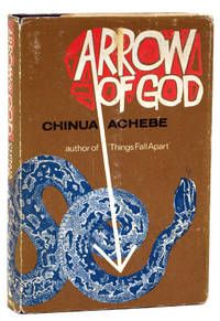 Arrow Of God, Achebe, Chinua.. London: Heinemann, 1964.. First edition of the author's third novel. Octavo, original blue cloth. Near fine in a very good dust jacket.    Listed by Raptis Rare Books, ABAA/ILAB    (Chinua Achebe passed away on March 22, 2013.)