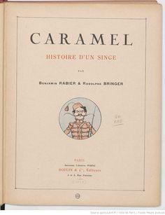 Caramel, histoire dun singe, par Benjamin Rabier et Rodolphe Bringer, 1927