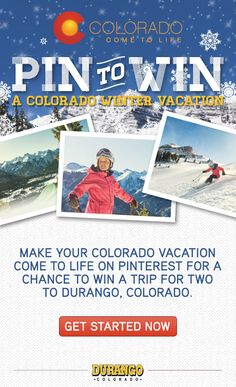 Pin to Win a Colorado Winter Vacation. Click on the pin above to get started!    REMINDER: Be sure to follow our brand profile to be eligible to win!