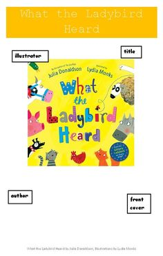 What the ladybird heard by Julia Donaldson - Language activities based on the book.