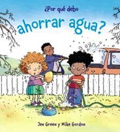 """""""¿Por qué debo ahorrar agua?"""" Los 12 libros más recomendados sobre medio ambiente para niños"""