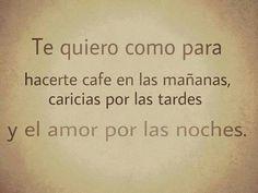 Amor. amor, para eso, cita, como para, te quiero, algo mas, frase, spanish quot, quiero como