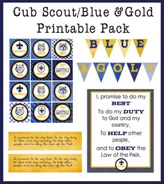 Free Printable Blue & Gold/Cub Scout Printable pack. Includes cupcake toppers, jar wrapper, large bunting, and a sign of the Cub Scout promise.