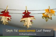 Simple Fall Gold-Dipped Leaf Banner | Dwelling In Happiness