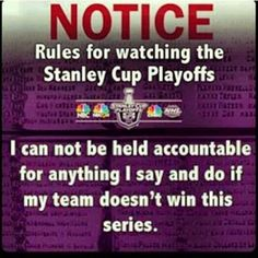 Rules... I can't be held accountable for anything I say and do if my team doesn't win this series.