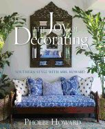 Joy of Decorating: Southern Style with Mrs. Howard | $50.00