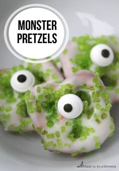 Monster Pretzels (I would use skittle or m&m for eye..with dot of gel icing)