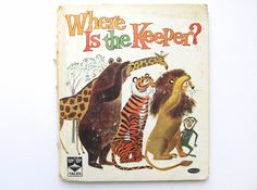 Where Is The Keeper?-   Illustrations by Art Seiden  1961 Whitman Top Top Tales