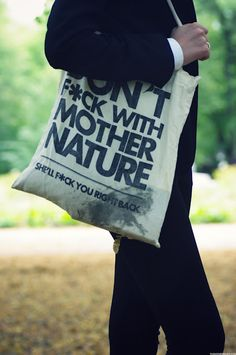 """Dont """"F"""" with Mother Nature tote"""