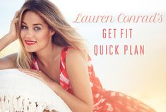 Shape Up: My Get Fit Quick Plan | LaurenConrad.com