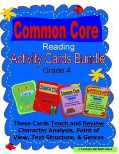 120 Common Core Grade 4 Reading Activity Cards in one bundle- These four printable boxes of review cards teach and review the Common Core Standards.  They address the unique Grade 4 Common Core ELA Standards.  They are excellent for test prep, guided reading, and take-home review.$
