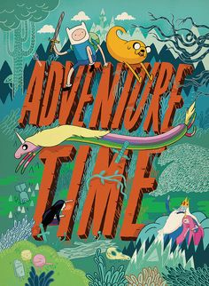 'Adventure Time' Poster by Dan Thompson by Fred Seibert