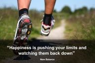 Happiness is pushing your limits and watching them back down.