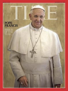 Pope Francis is TIME's Person of the Year for 2013
