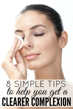 If you're looking for natural ways to prevent breakouts and improve your skin, this list of 8 simple tips to help you get a clearer complexion is for you!