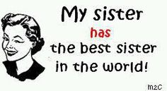 She sure does :-) true quotes, two sisters, life, stuff, funni, doe, little sisters, true stories, thing