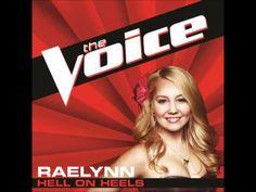 RaeLynn-Hell On Heels (The Voice)