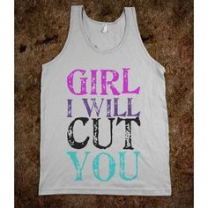 """Girl, I will CUT you"" means a totally different thing in a hair salon.  hair humor 