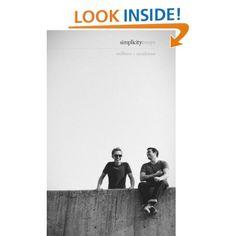 Simplicity: Essays - Joshua Fields Millburn, Ryan Nicodemus