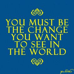 you can change the world on pinterest inspirational