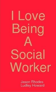 I <3 being a social worker!!