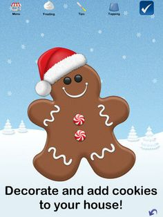 Gingerbread decorating app-  FUN! .99 cents