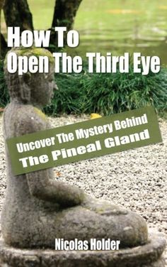 how to open the third eye easily