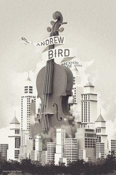 Andrew Bird - gig poster - Rafael Mayani