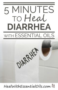 5 Minutes to heal diarrhea with essential oils