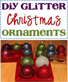 DIY Glitter Christmas Ornaments! ~ Jazz up your tree with this fun ornament craft!