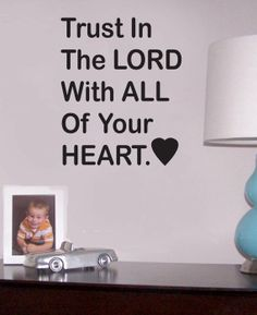 Trust In The Lord wall quote vinyl wall art decal