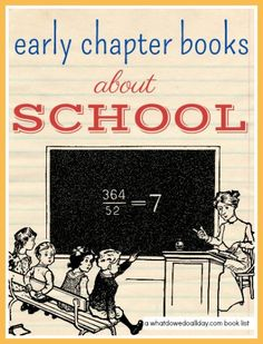 Get ready for Back to School! Chapter books with a school theme for ages 7 - 10.
