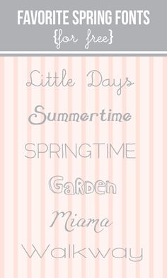 Graphic designers Favorite #Free #Fonts for Spring!