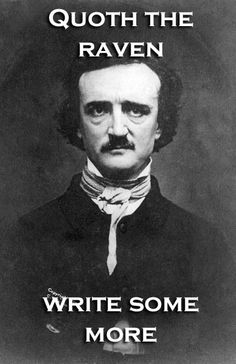 EDGAR ALLAN POE  --  Iconic Author Guilt-Tripping You to Finish Your Novel -- IMAGE: WIKICOMMONS EDWIN H. MANCHESTERl