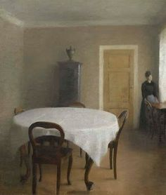 "Vilhelm Hammershøi (1864-1916) Danish Painter ~ ""Interior"", the Dining Room in Hammershoi's Childhood Home, Frederiksberg Alle"