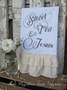 Flour Sack Kitchen Towel... Farmhouse Style Shabby Chic Cottage Ruffle Southern Saying... Sweet Tea and Jesus