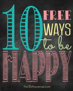 The 36th AVENUE | 10 Free Ways to Be Happy