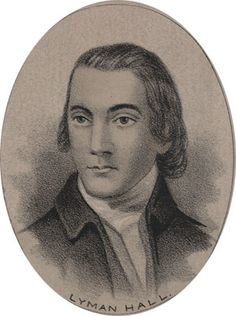 Lyman Hall- Signer of the Declaration of Independence