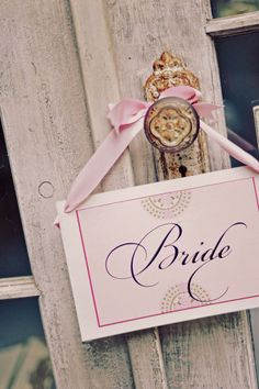 Bride sign for brides room