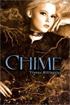 Chime  by Franny Billingsley  $11.73