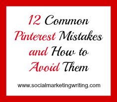 12 Common Pinterest Mistakes and How to Avoid Them