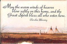 Cherokee Home Blessing