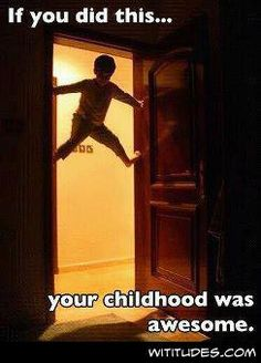we did this when i was a kid!